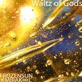 Waltz of Gods
